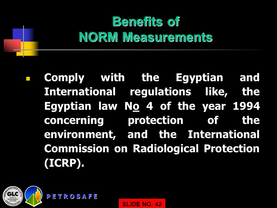 Benefits of NORM Measurements