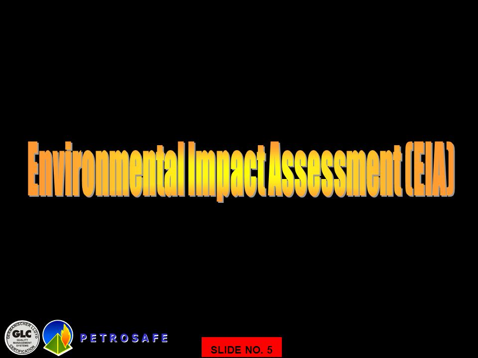 Environmental Impact Assessment (EIA)