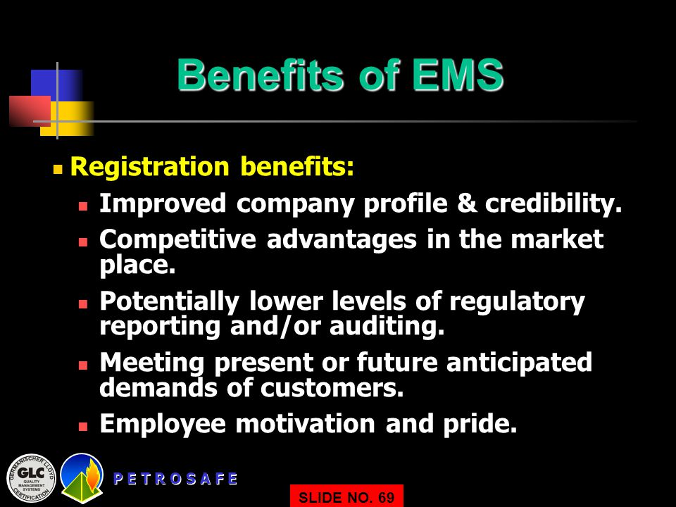 Benefits of EMS Registration benefits: