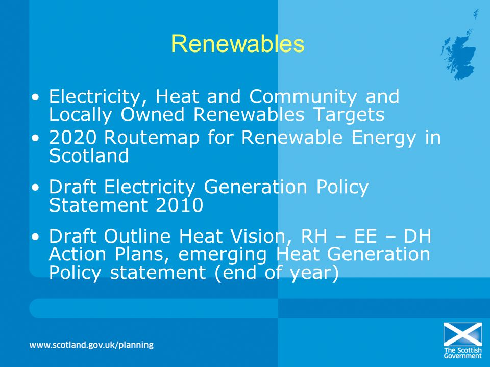 Renewables Electricity, Heat and Community and Locally Owned Renewables Targets. 2020 Routemap for Renewable Energy in Scotland.