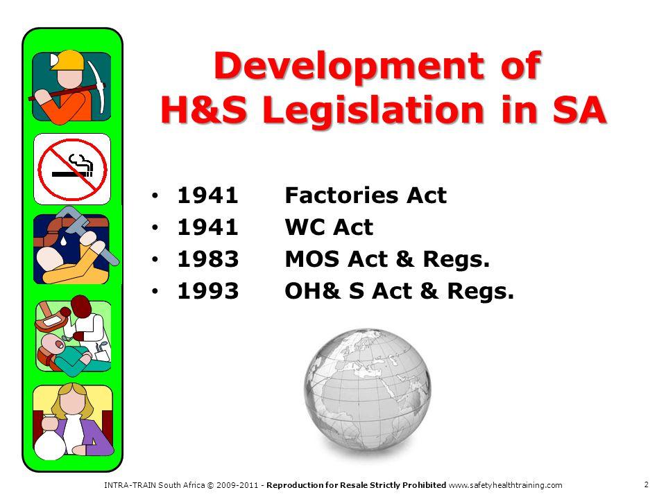 Development of H&S Legislation in SA