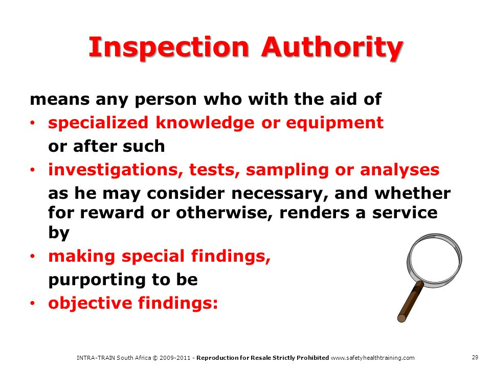Inspection Authority means any person who with the aid of