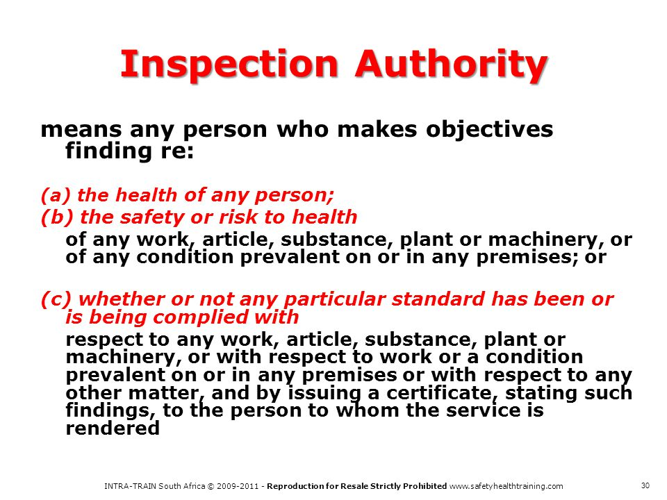 Inspection Authority means any person who makes objectives finding re:
