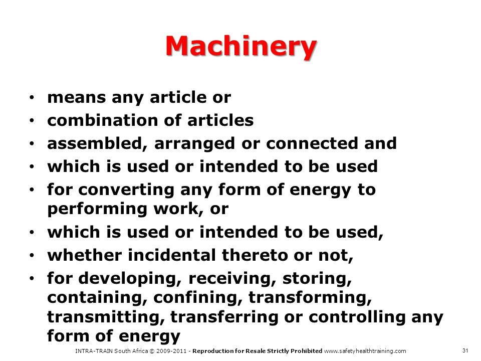 Machinery means any article or combination of articles