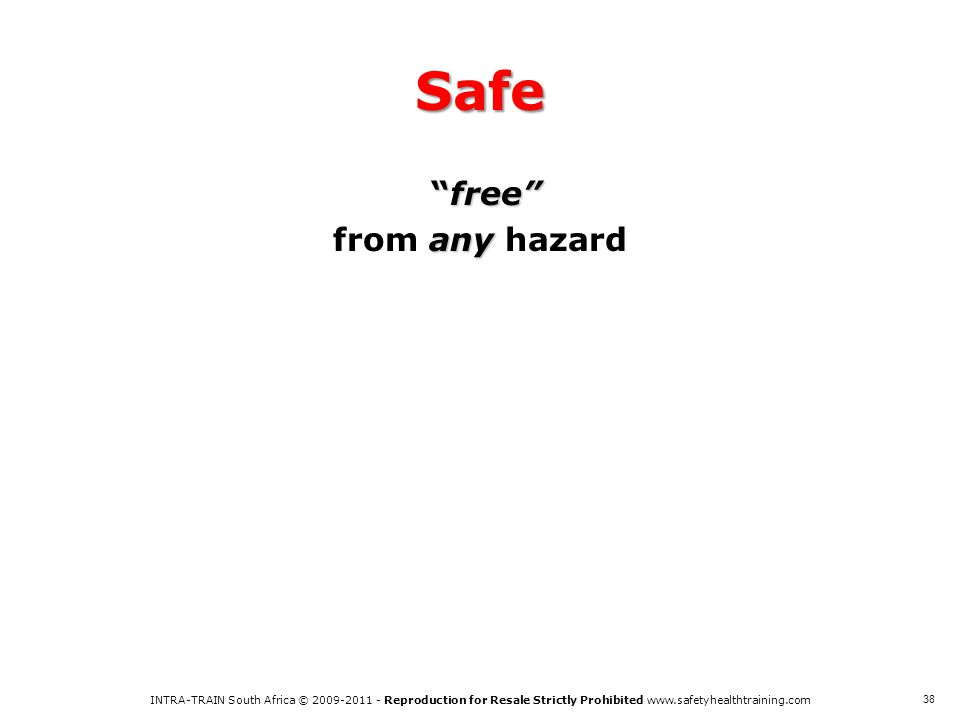 Safe free from any hazard