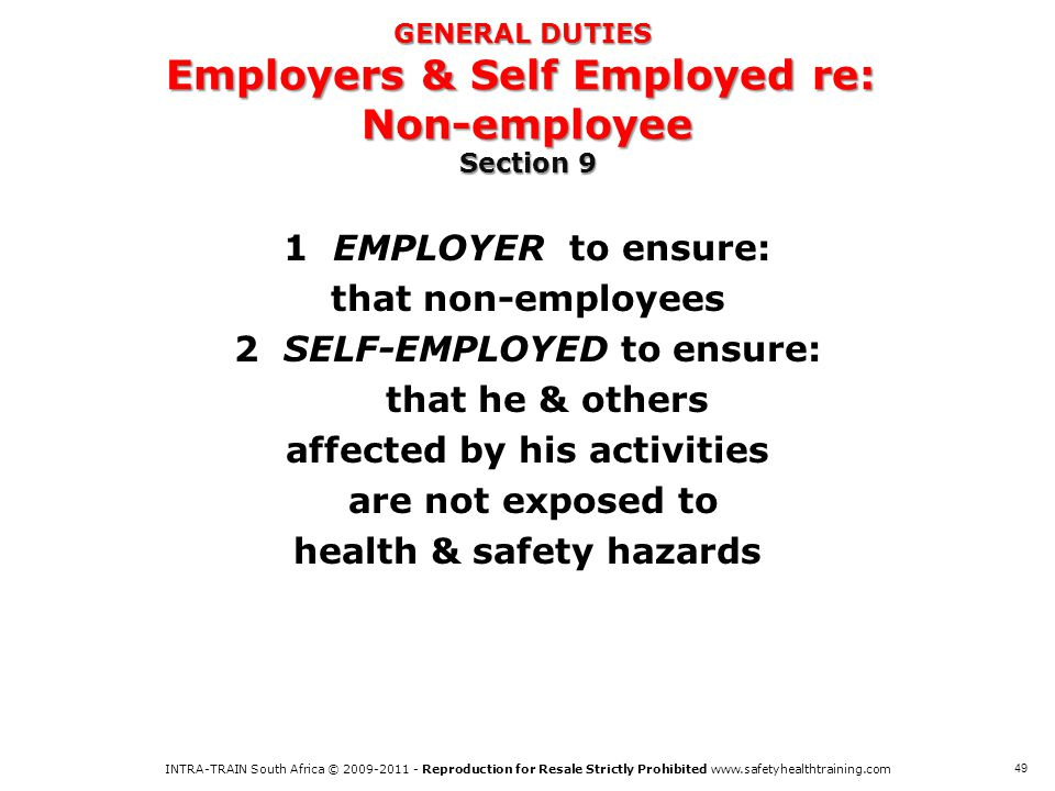 GENERAL DUTIES Employers & Self Employed re: Non-employee Section 9