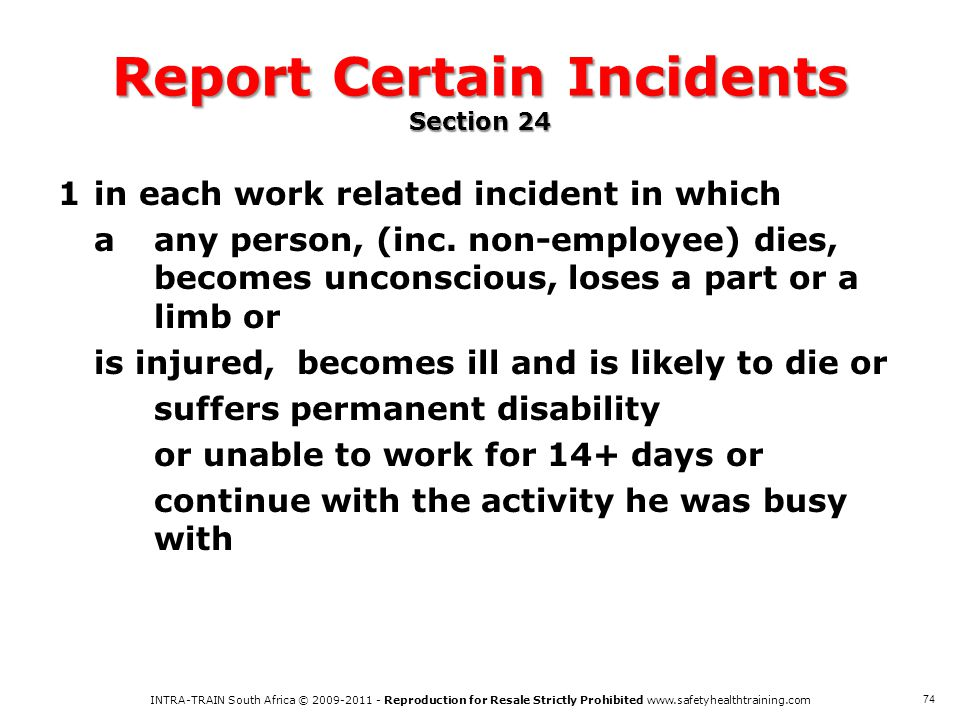 Report Certain Incidents Section 24