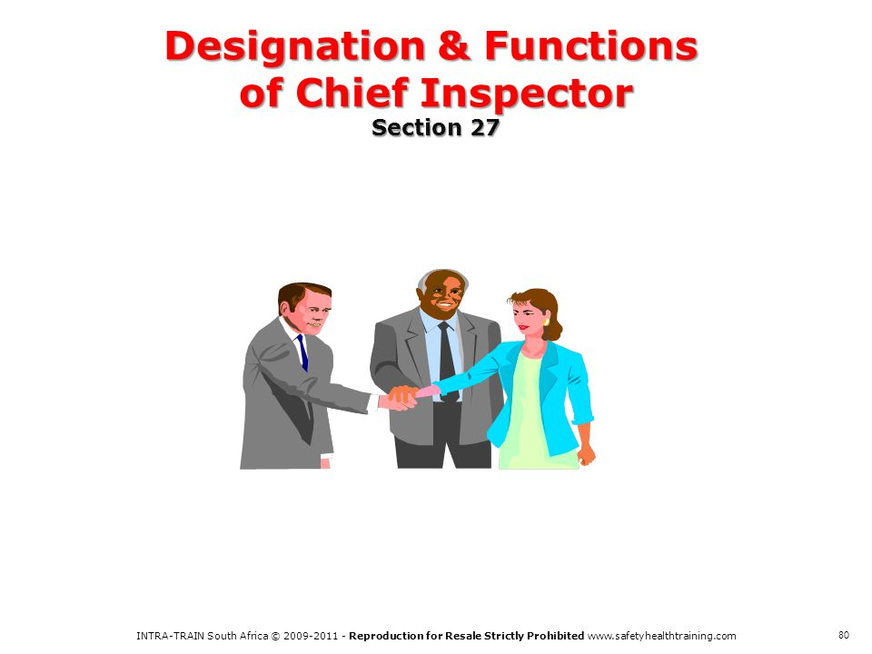Designation & Functions of Chief Inspector Section 27