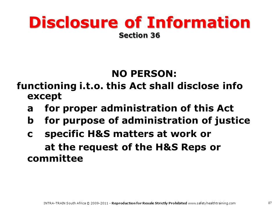 Disclosure of Information Section 36
