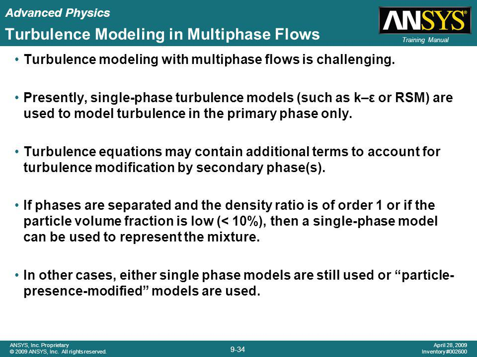 Turbulence Modeling in Multiphase Flows