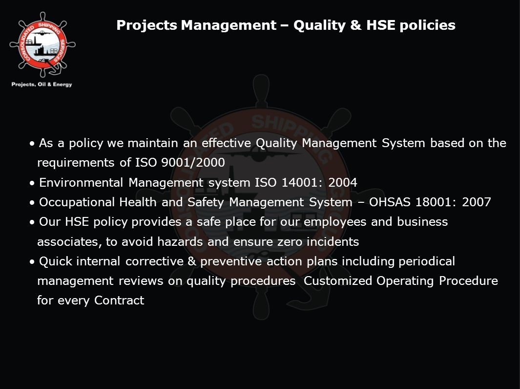 Projects Management – Quality & HSE policies