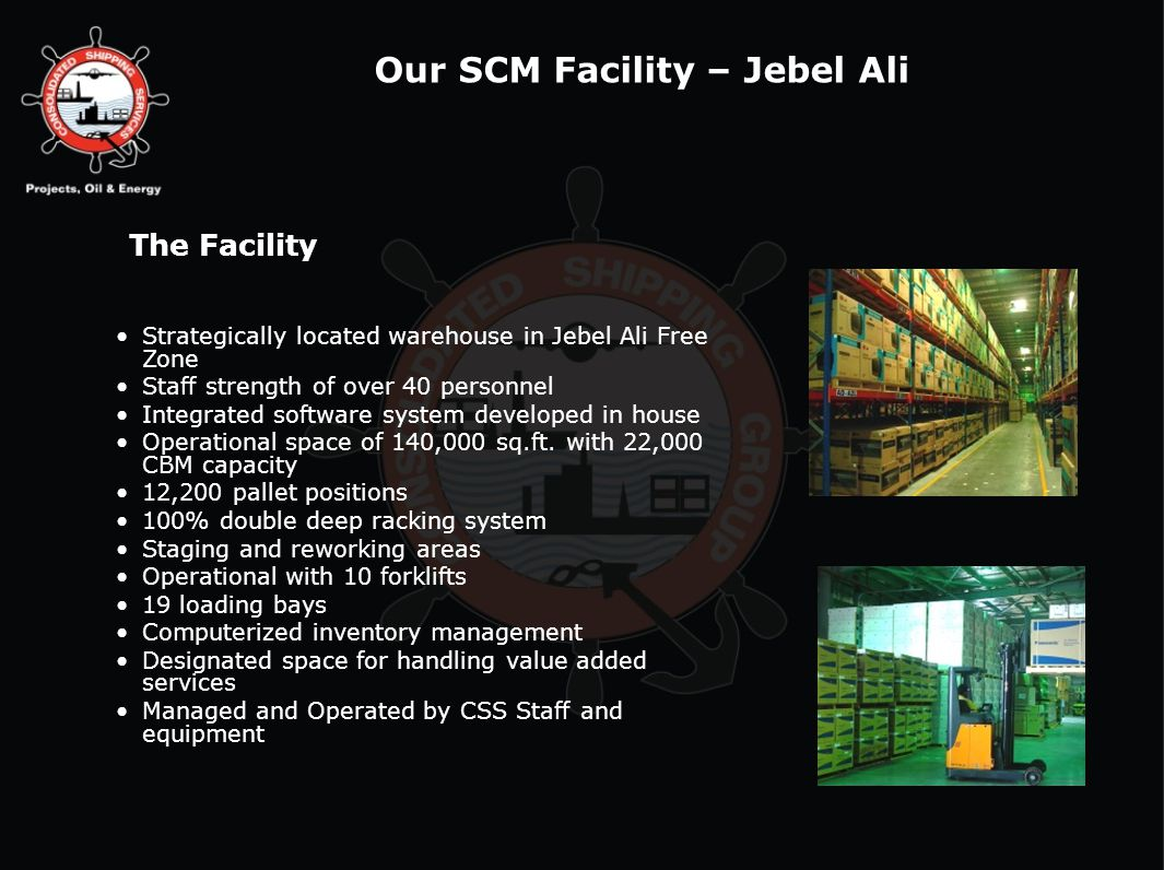 Our SCM Facility – Jebel Ali