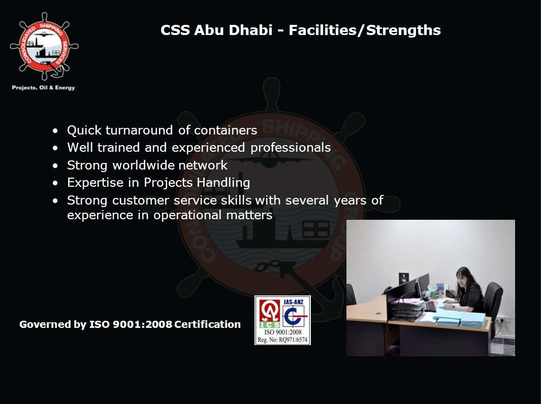 CSS Abu Dhabi - Facilities/Strengths