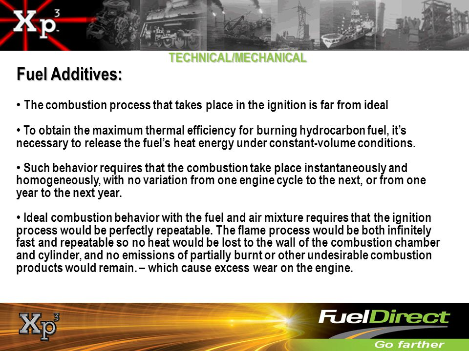Fuel Additives: TECHNICAL/MECHANICAL