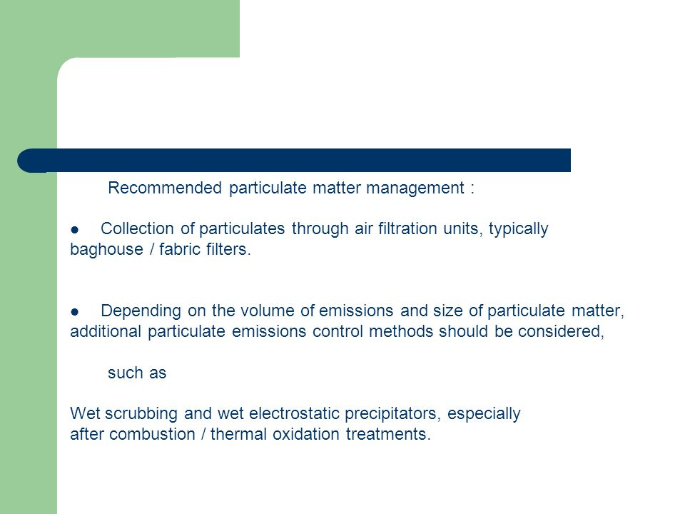 Recommended particulate matter management :