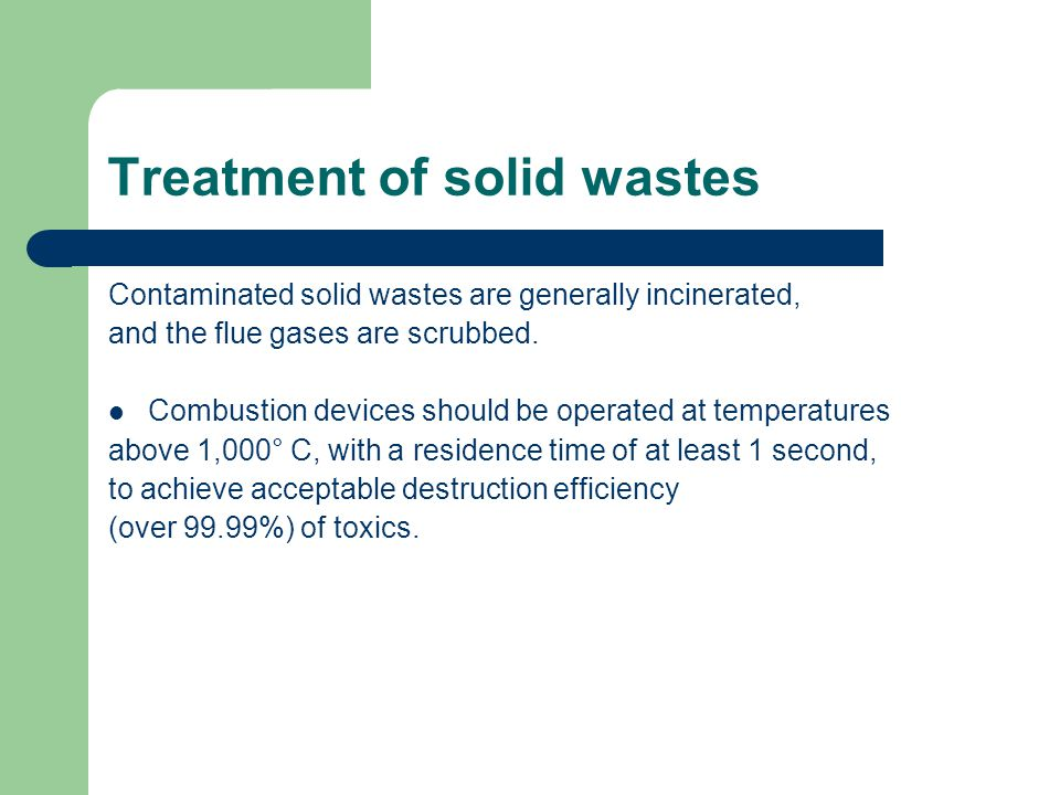Treatment of solid wastes