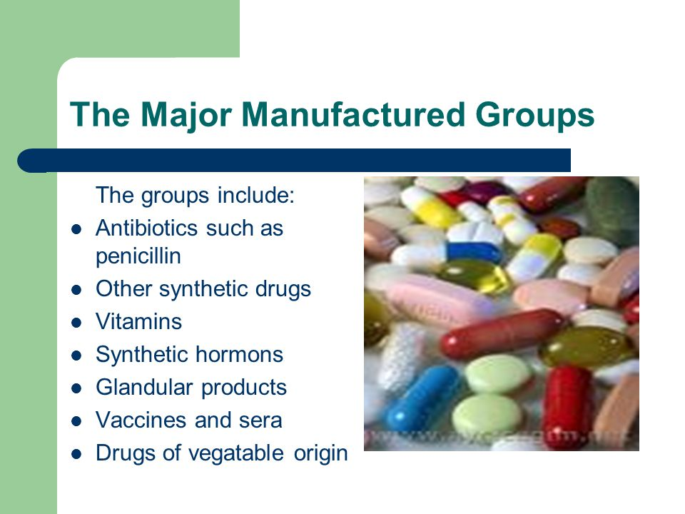 The Major Manufactured Groups