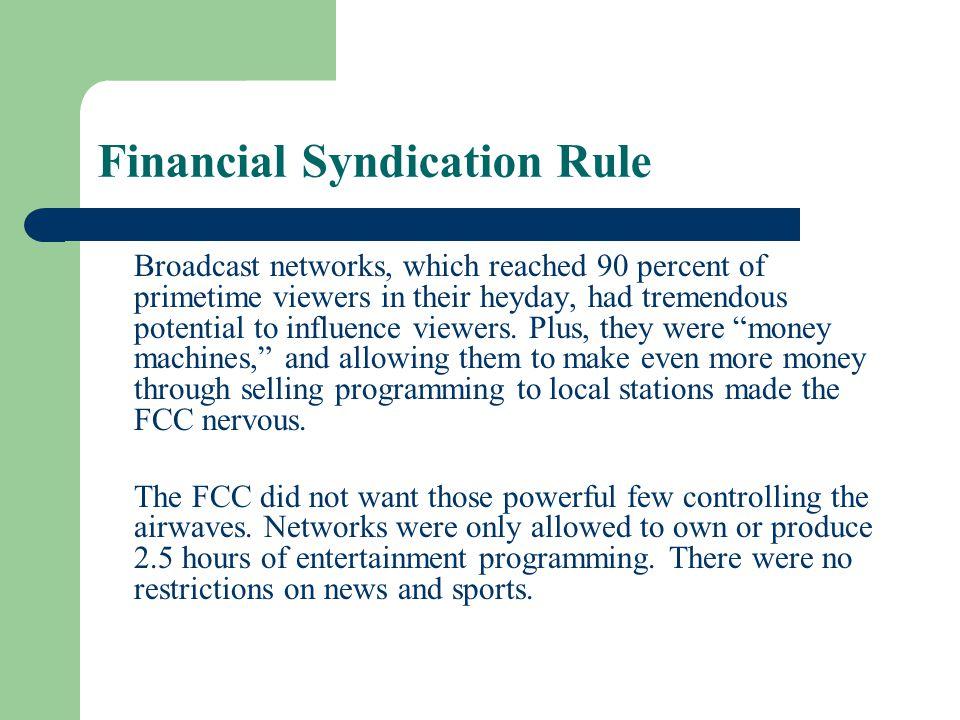 Financial Syndication Rule
