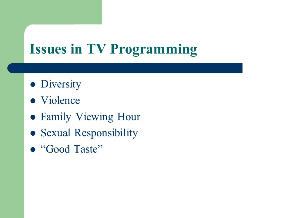 Issues in TV Programming
