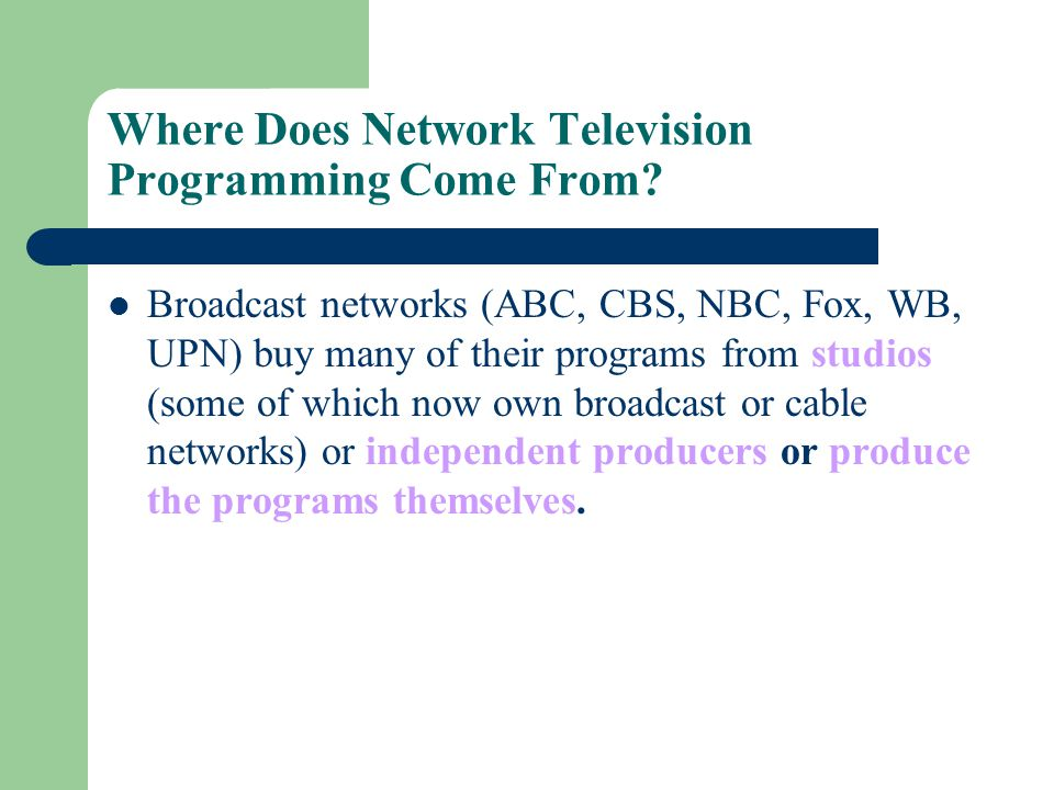 Where Does Network Television Programming Come From
