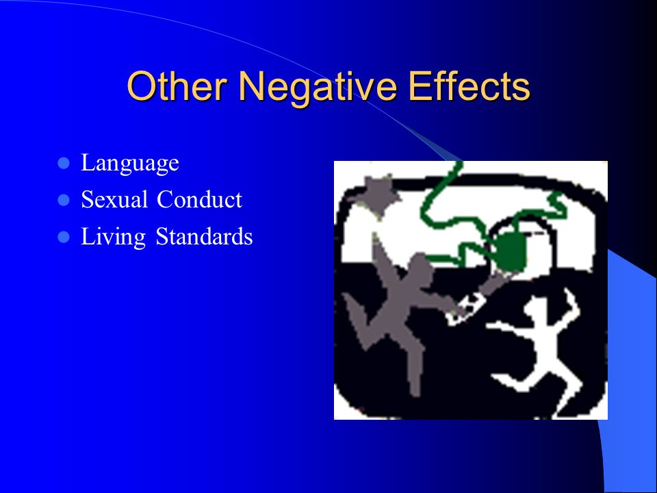 Other Negative Effects