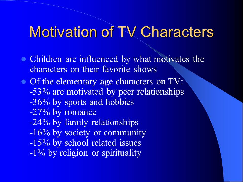 Motivation of TV Characters