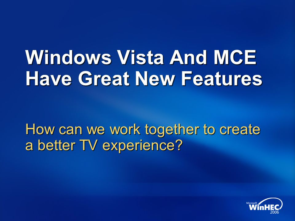 Windows Vista And MCE Have Great New Features