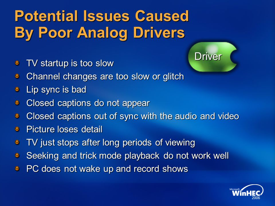 Potential Issues Caused By Poor Analog Drivers