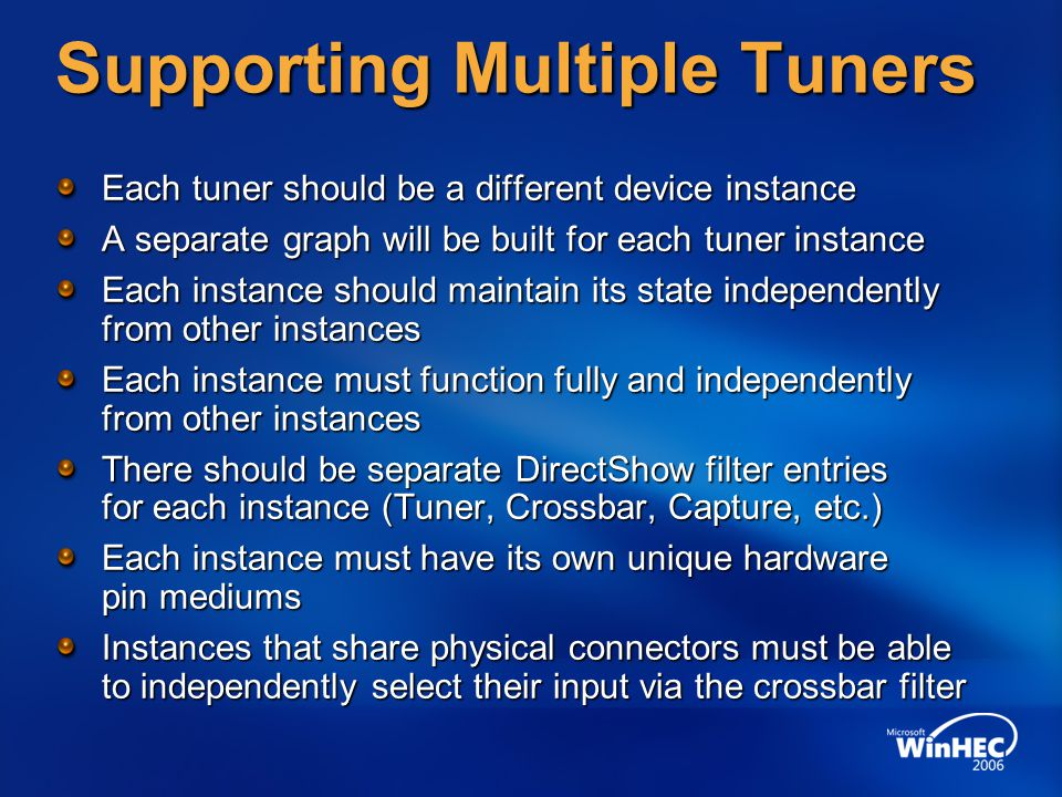 Supporting Multiple Tuners