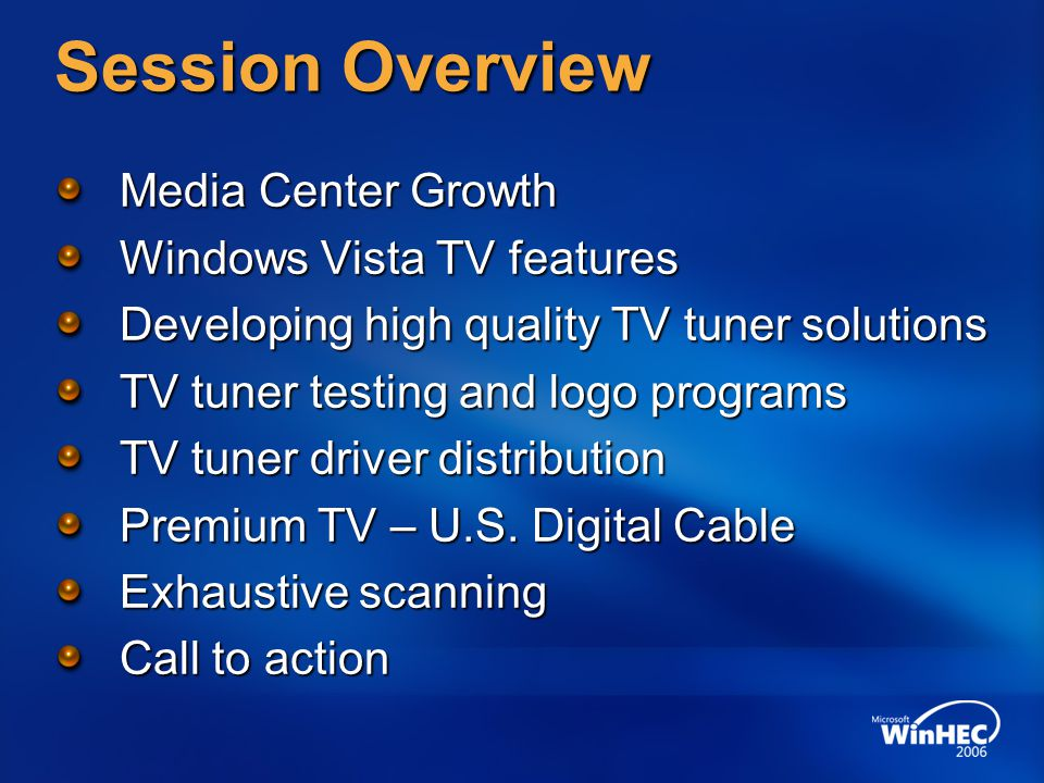 Session Overview Media Center Growth Windows Vista TV features