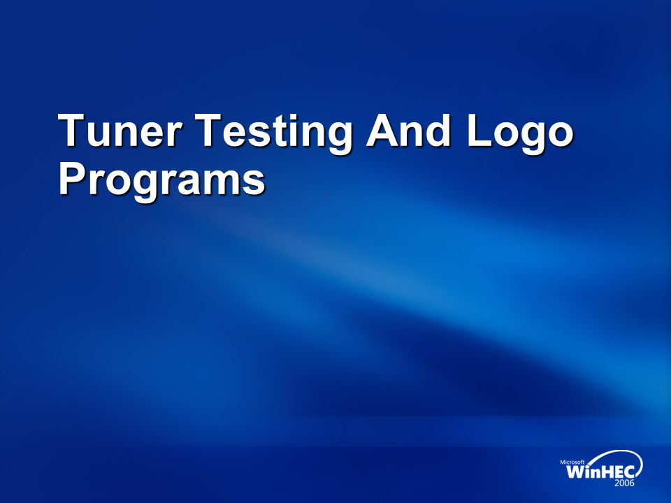 Tuner Testing And Logo Programs