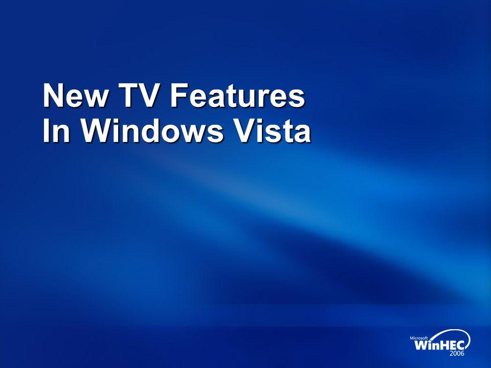 New TV Features In Windows Vista