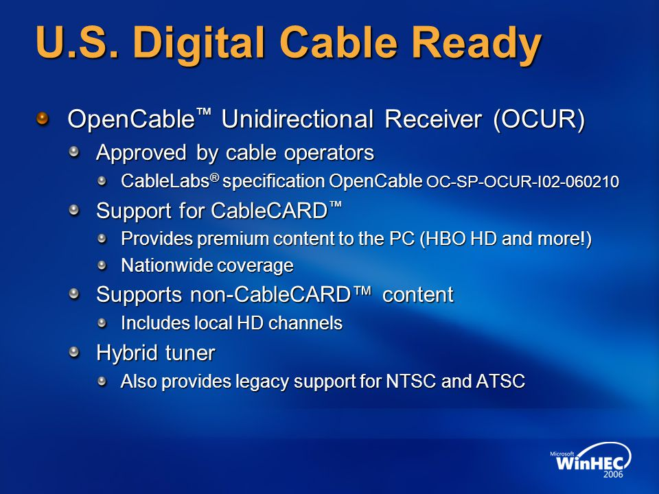 U.S. Digital Cable Ready OpenCable™ Unidirectional Receiver (OCUR)