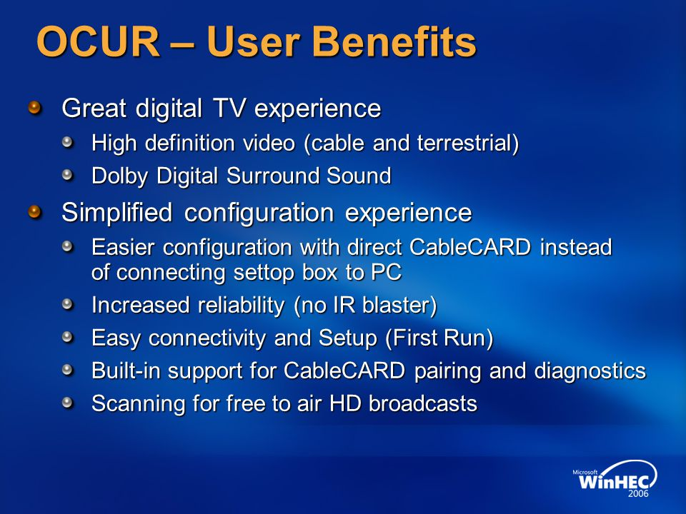 OCUR – User Benefits Great digital TV experience