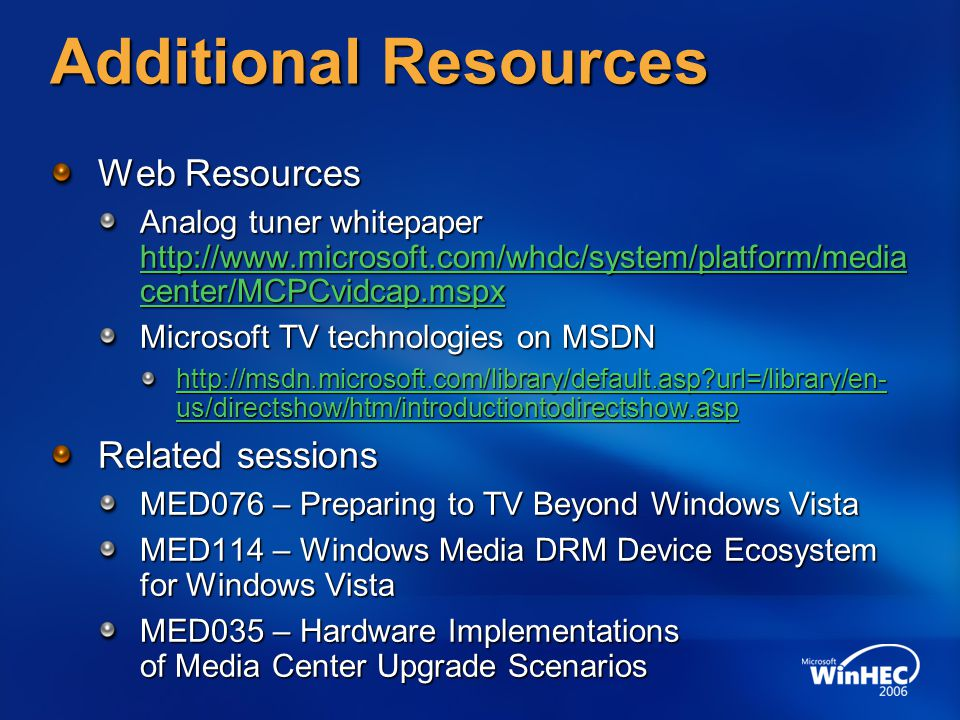 Additional Resources Web Resources Related sessions