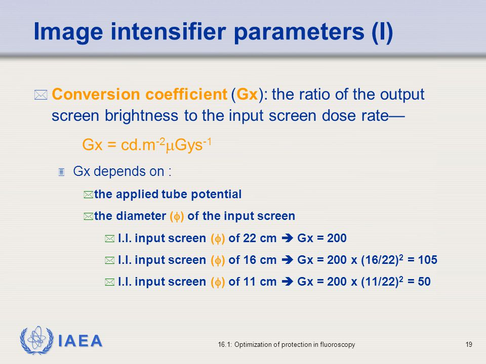Image intensifier parameters (I)