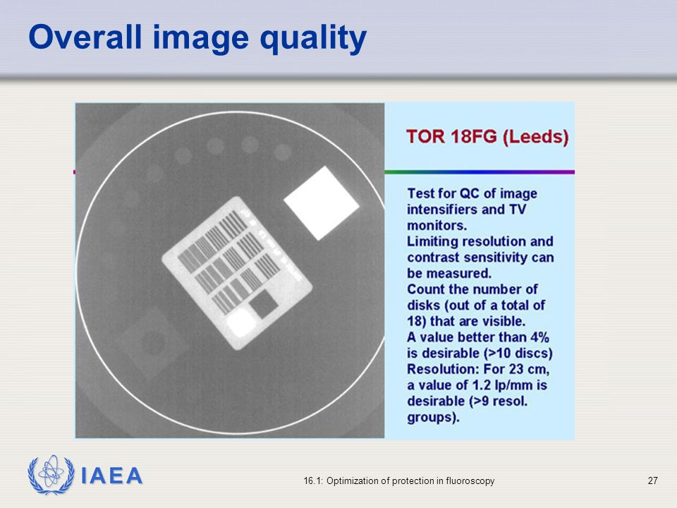 Overall image quality 16.1: Optimization of protection in fluoroscopy