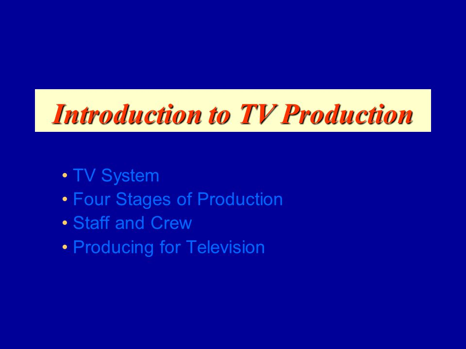 Introduction to TV Production