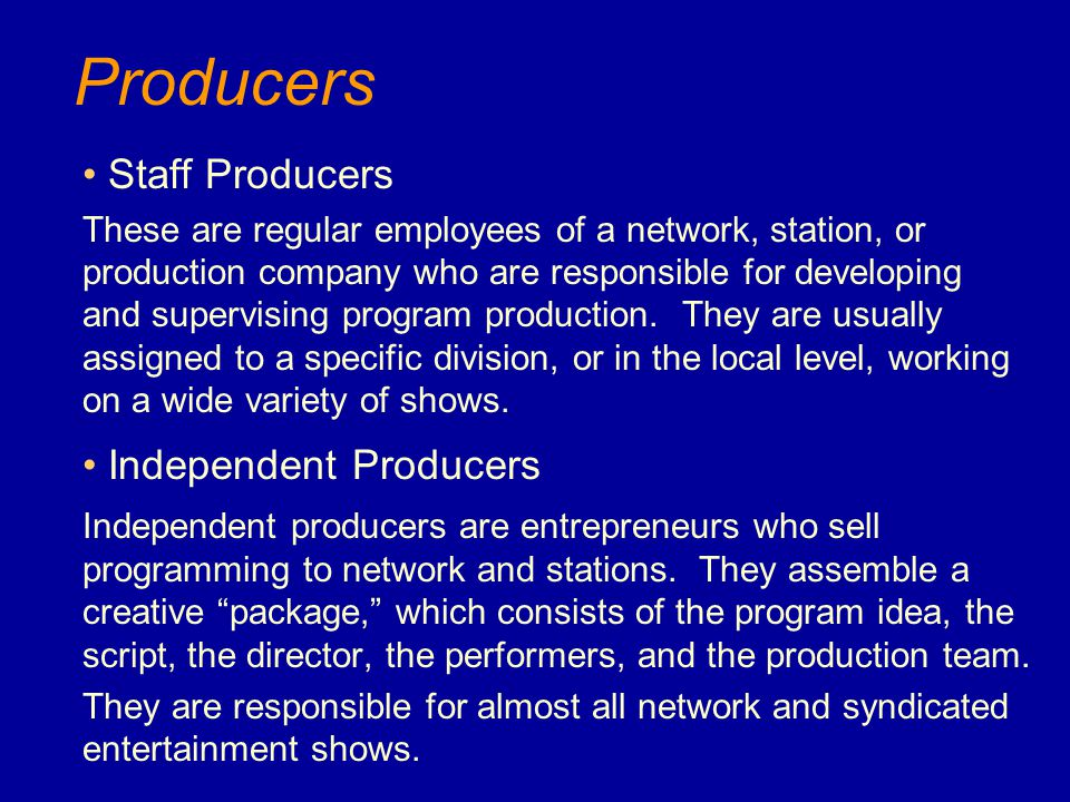 Producers Staff Producers Independent Producers
