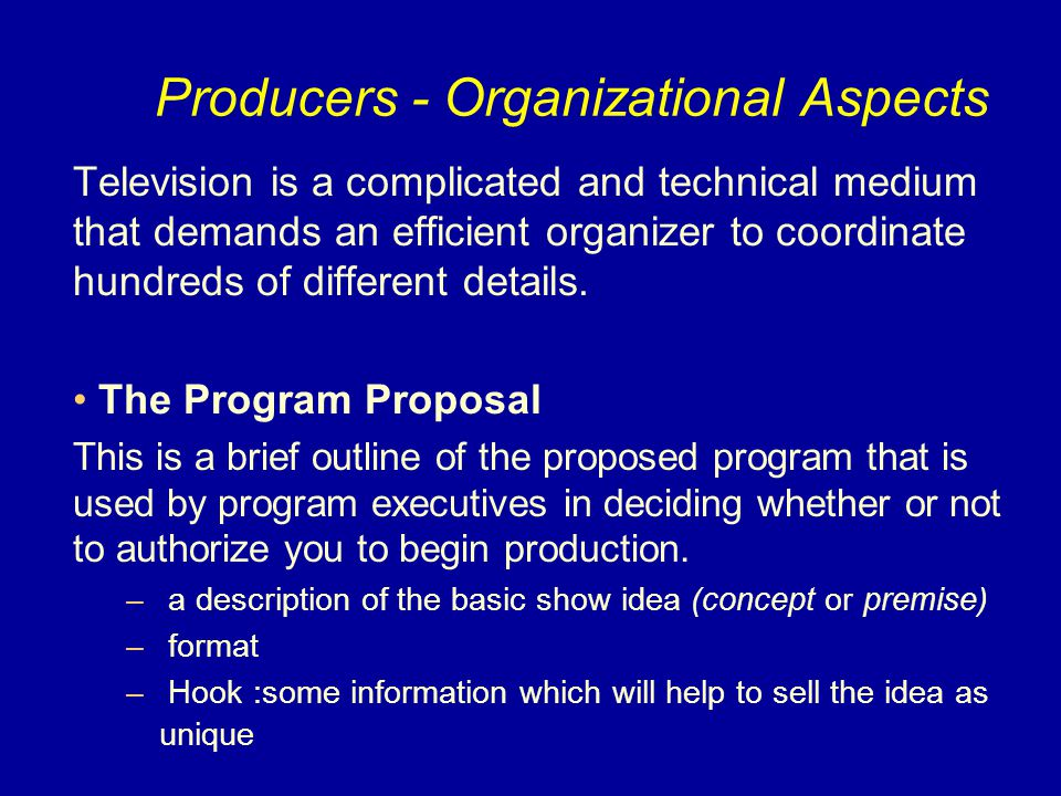 Producers - Organizational Aspects