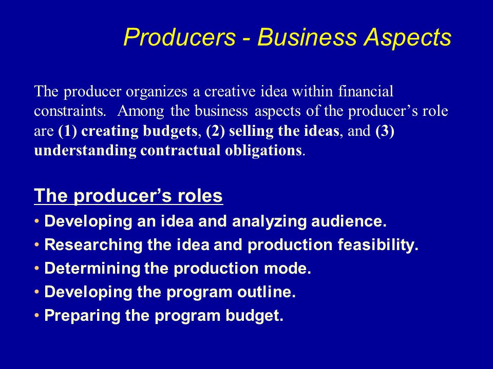 Producers - Business Aspects