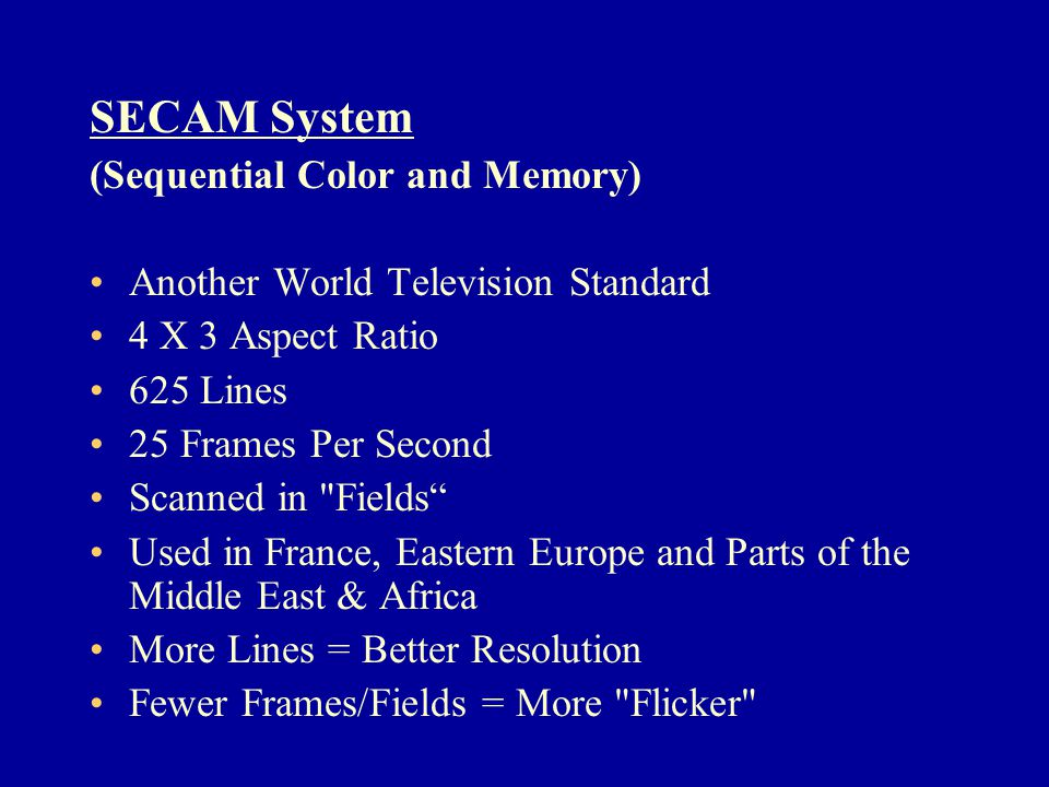 SECAM System (Sequential Color and Memory)
