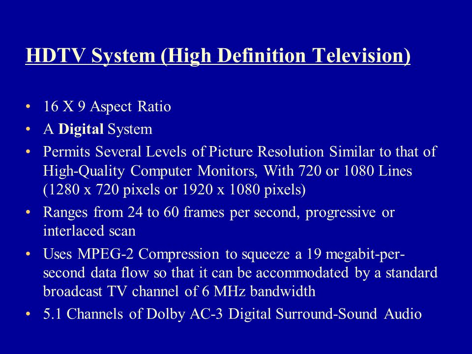 HDTV System (High Definition Television)