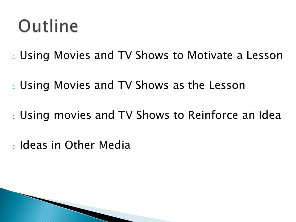 Outline Using Movies and TV Shows to Motivate a Lesson