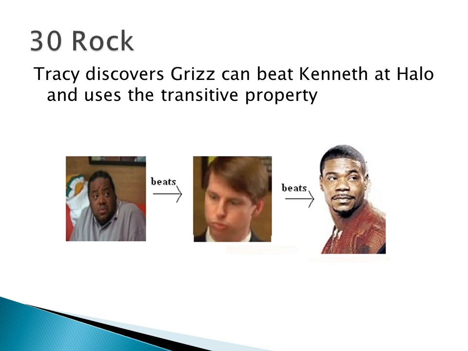 30 Rock Tracy discovers Grizz can beat Kenneth at Halo and uses the transitive property