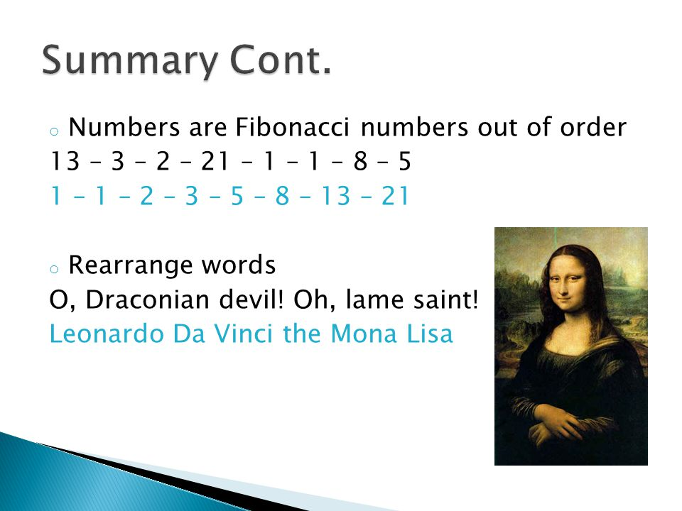 Summary Cont. Numbers are Fibonacci numbers out of order