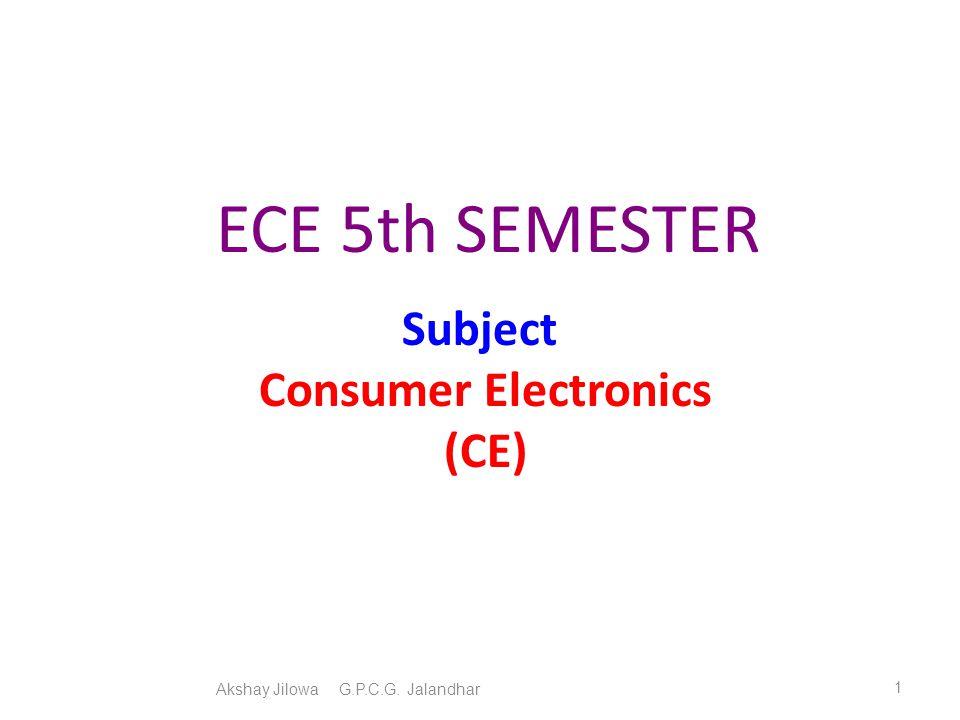 Subject Consumer Electronics (CE)