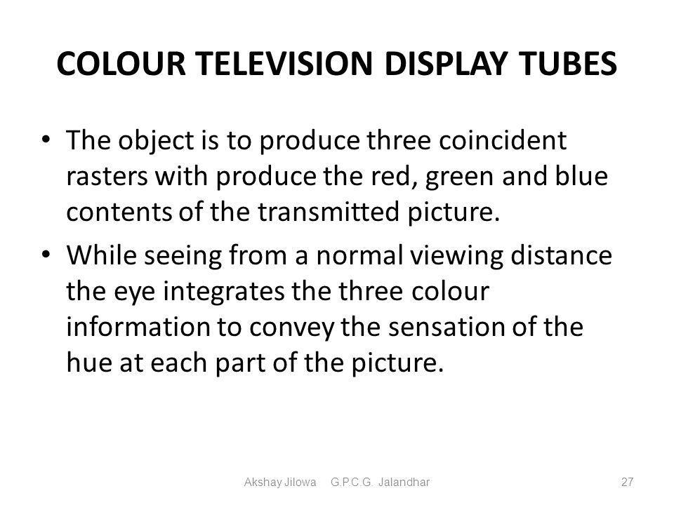 COLOUR TELEVISION DISPLAY TUBES