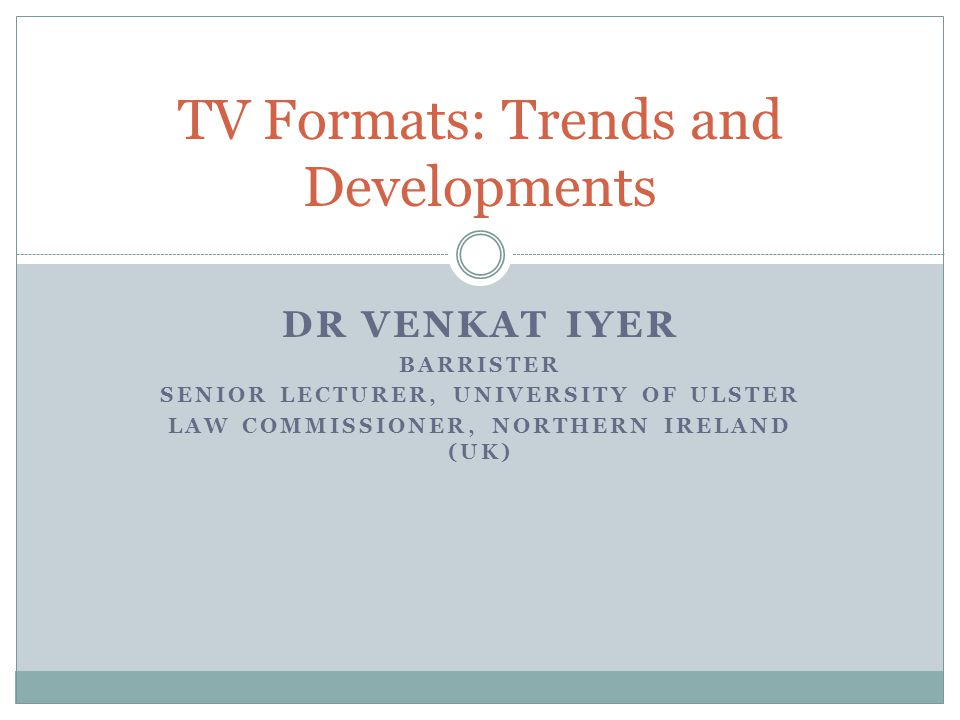 TV Formats: Trends and Developments