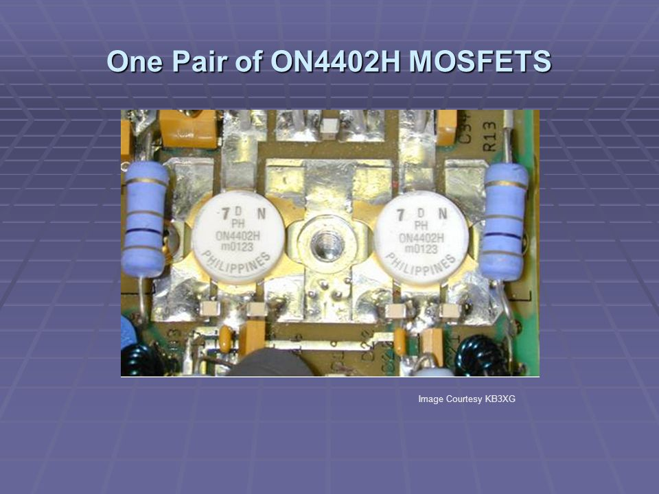 One Pair of ON4402H MOSFETS Image Courtesy KB3XG